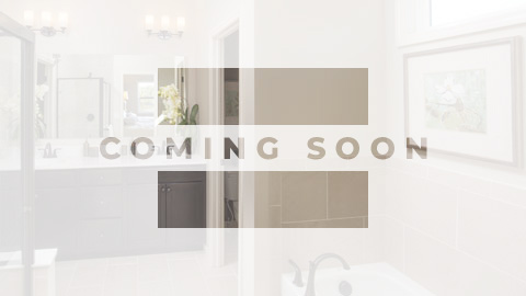 Coming Soon - Bathroom